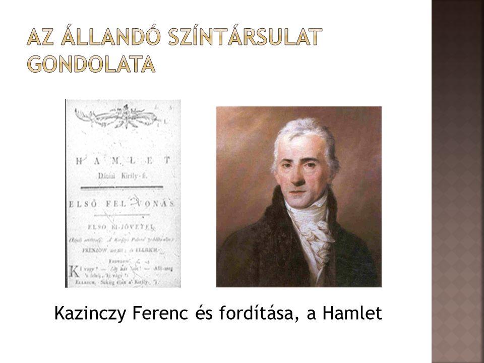 Kazinczy Ferenc és fordítása, a Hamlet
