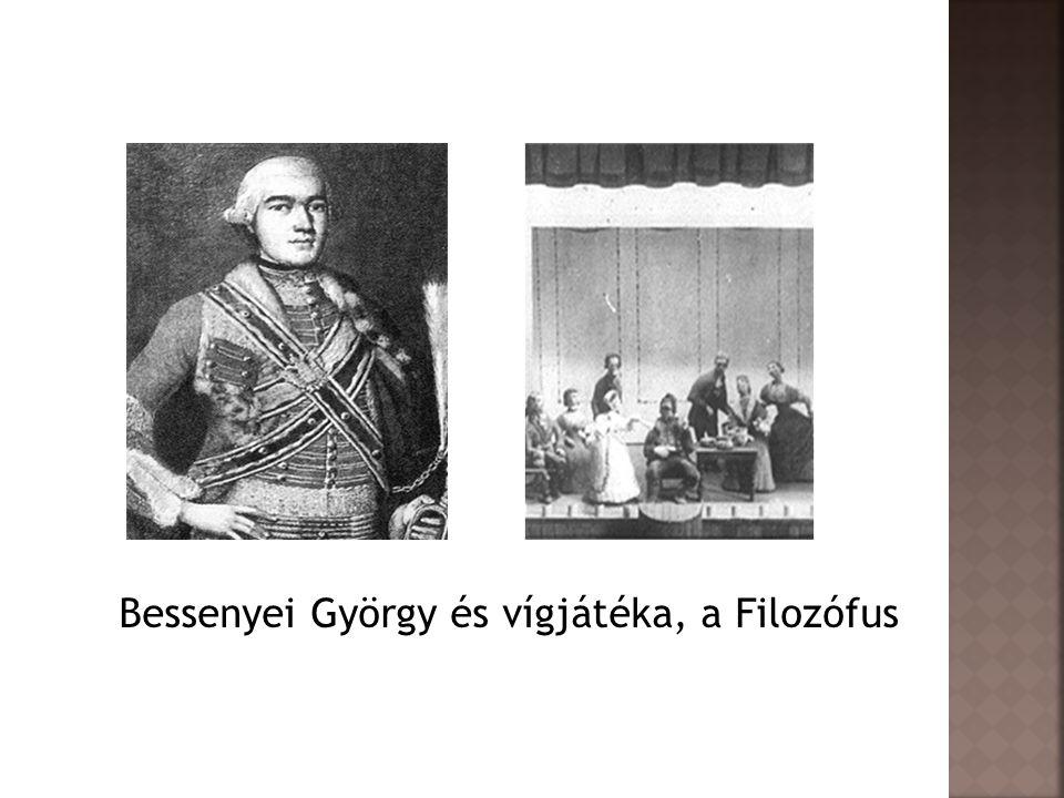 Bessenyei György és vígjátéka, a Filozófus
