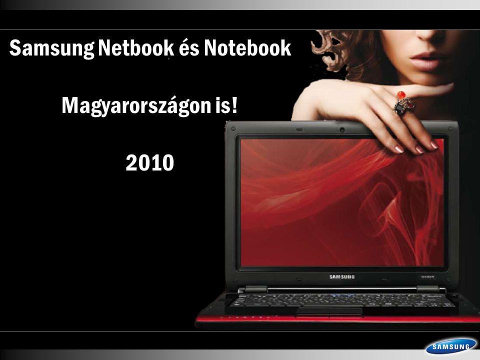 Samsung Netbook és Notebook Magyarországon is! 2010