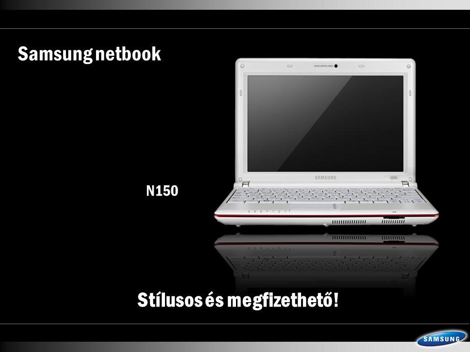 Samsung netbook N150 Stílusos és megfizethető!