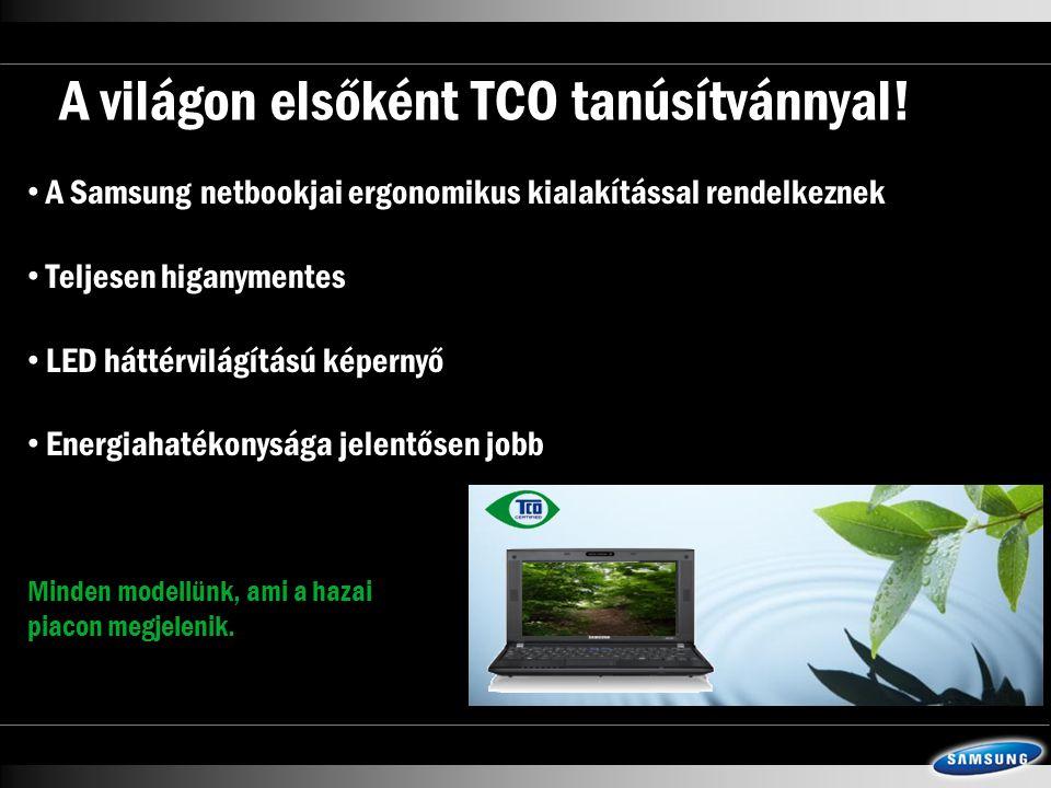 A világon elsőként TCO tanúsítvánnyal.