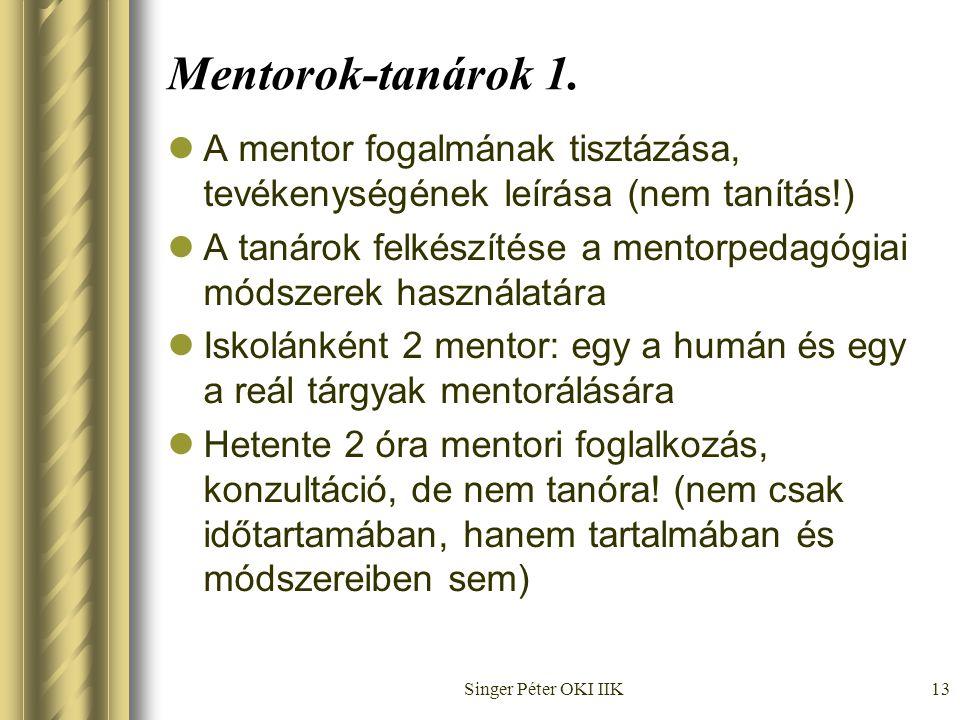 Singer Péter OKI IIK13 Mentorok-tanárok 1.