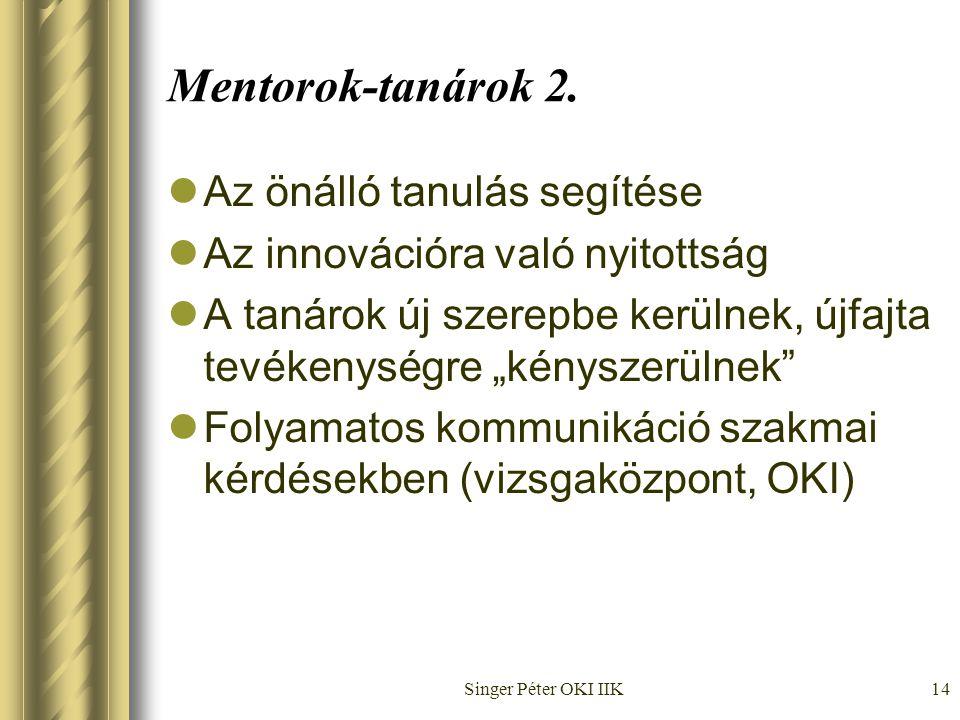 Singer Péter OKI IIK14 Mentorok-tanárok 2.