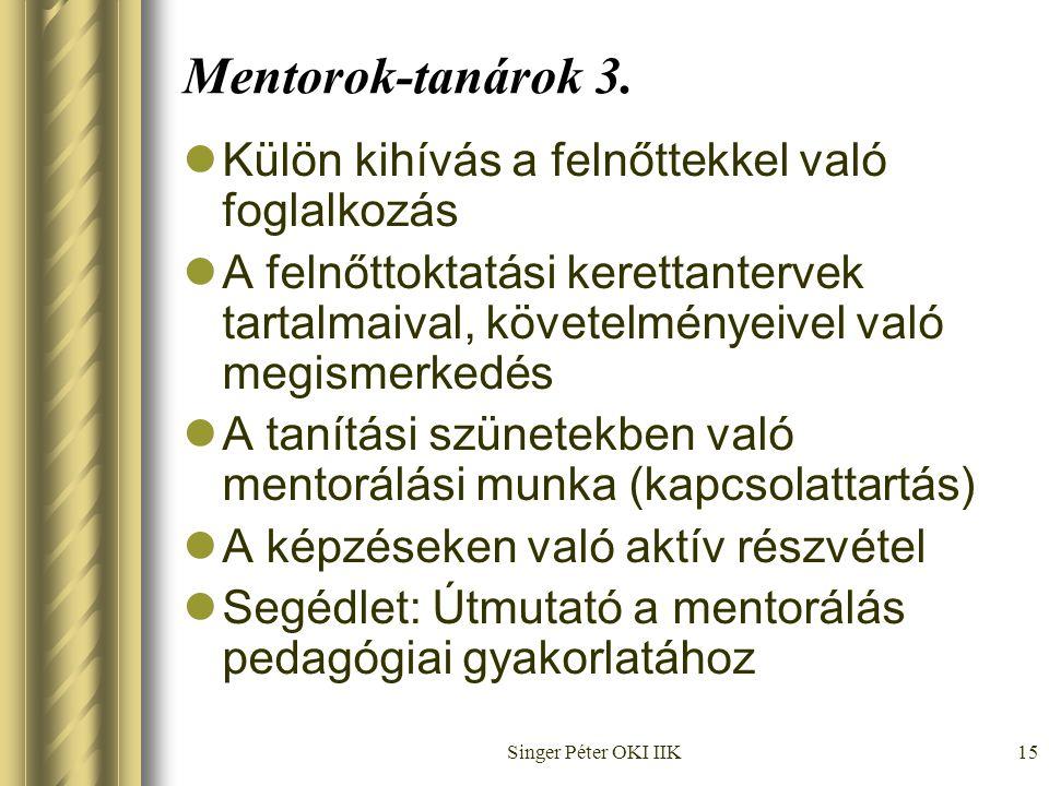 Singer Péter OKI IIK15 Mentorok-tanárok 3.