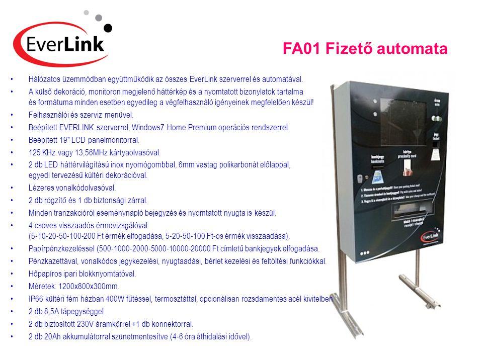 FA01 Fizető automata •Hálózatos üzemmódban együttműködik az összes EverLink szerverrel és automatával. •A külső dekoráció, monitoron megjelenő háttérk