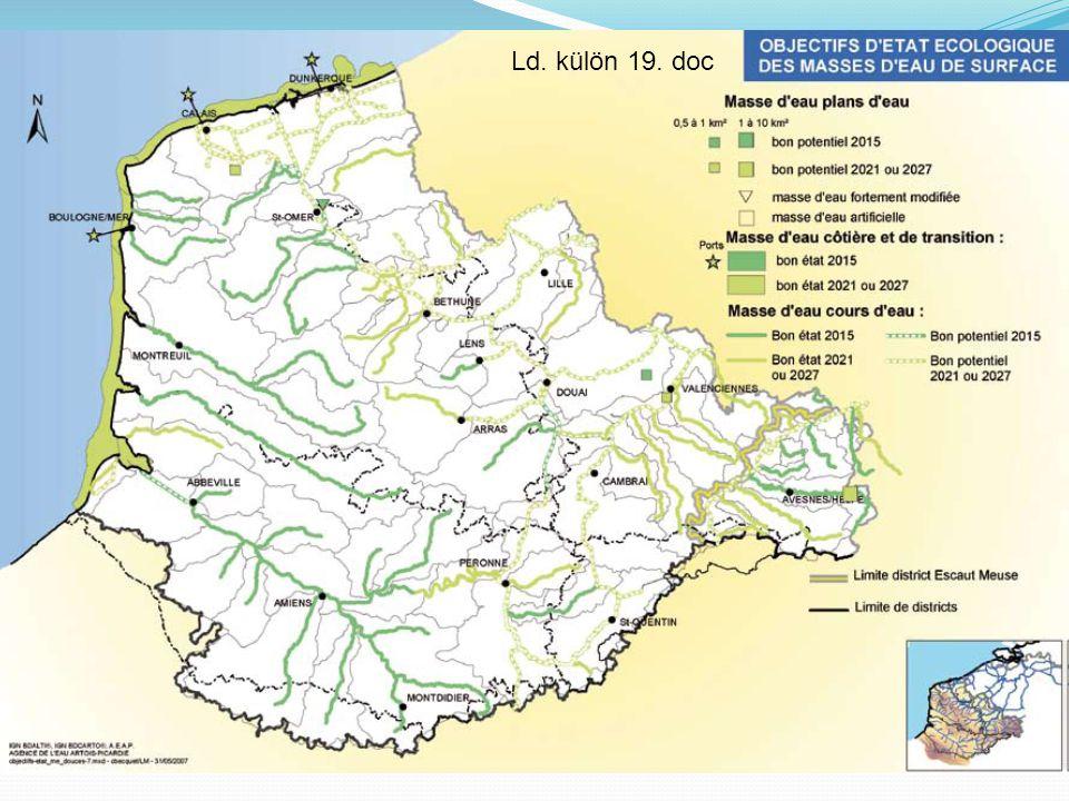 Felszín alatti víztömegek kémiai állapotával összefüggő célkitűzések 2015-ös jó kémiai állapot 2027-es jó kémiai állapot Escaut Meuse megye határa Megyék határa Felszín alatti vizek határa