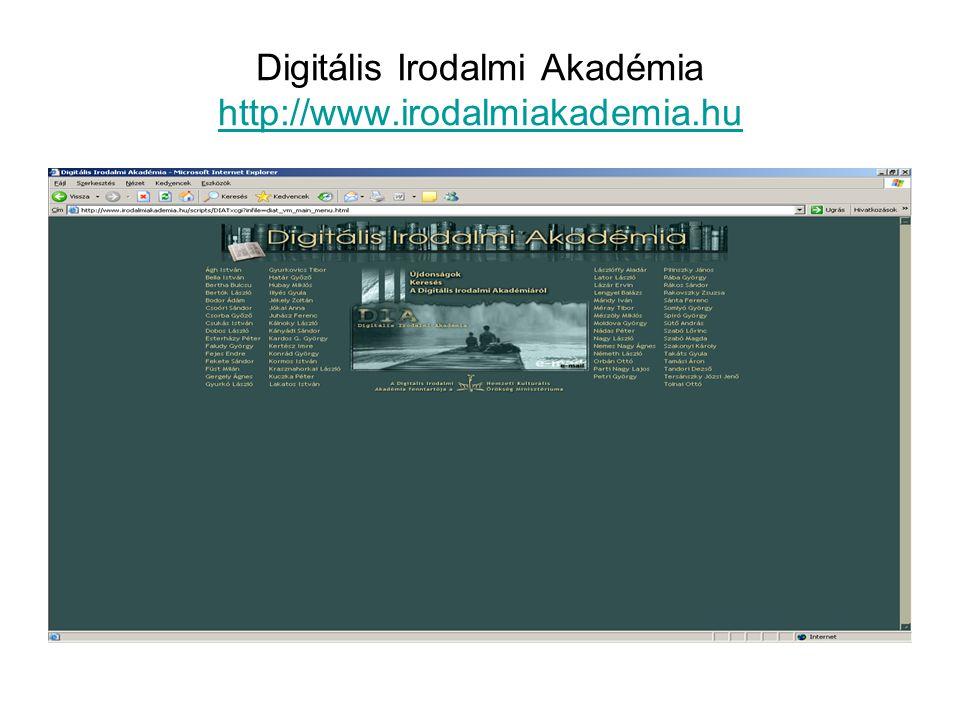 Elektronikus folyóiratok •Elektronikus Periodika Archívum és Adatbázis •http://www.epa.hu/http://www.epa.hu/ •Az Elektronikus Periodika Archívum és Adatbázis a Magyar Elektronikus Könyvtár kezdeményezése, mely a magyar vonatkozású elektronikus időszaki kiadványok könyvtári igényű nyilvántartására, illetve egyes folyóiratok archiválására irányul.