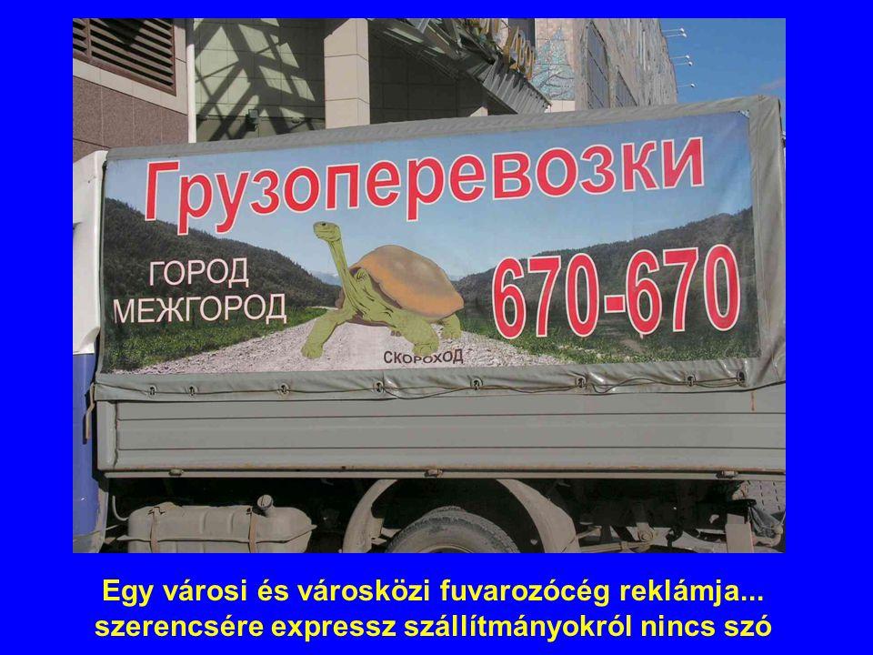 Egy városi és városközi fuvarozócég reklámja... szerencsére expressz szállítmányokról nincs szó