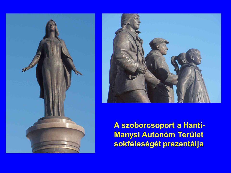 A szoborcsoport a Hanti- Manysi Autonóm Terület sokféleségét prezentálja