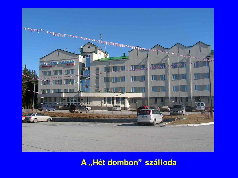 """A """"Hét dombon"""" szálloda"""