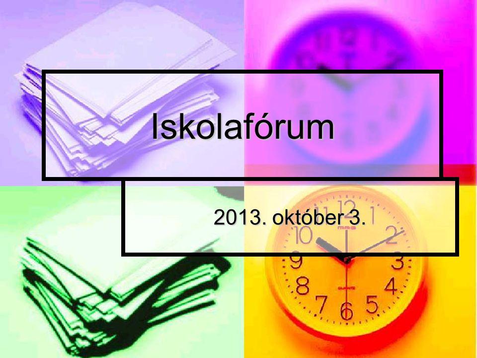 Iskolafórum 2013. október 3.