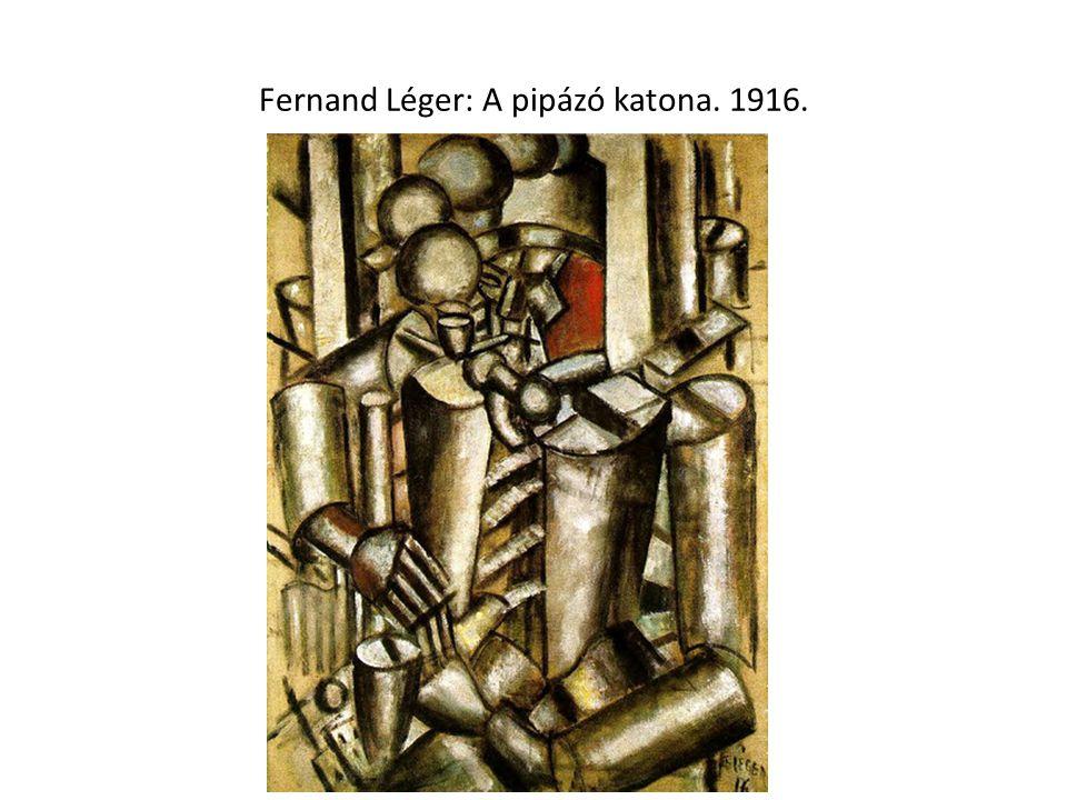 Fernand Léger: A pipázó katona. 1916.