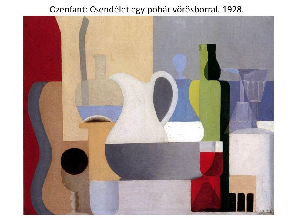 Ozenfant: Csendélet egy pohár vörösborral. 1928.