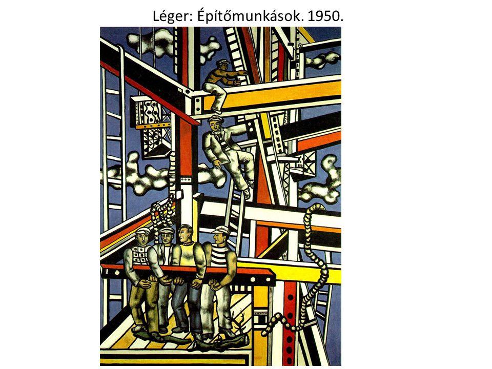 Léger: Építőmunkások. 1950.