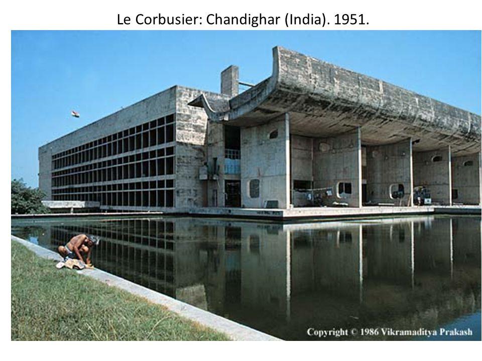 Le Corbusier: Chandighar (India). 1951.