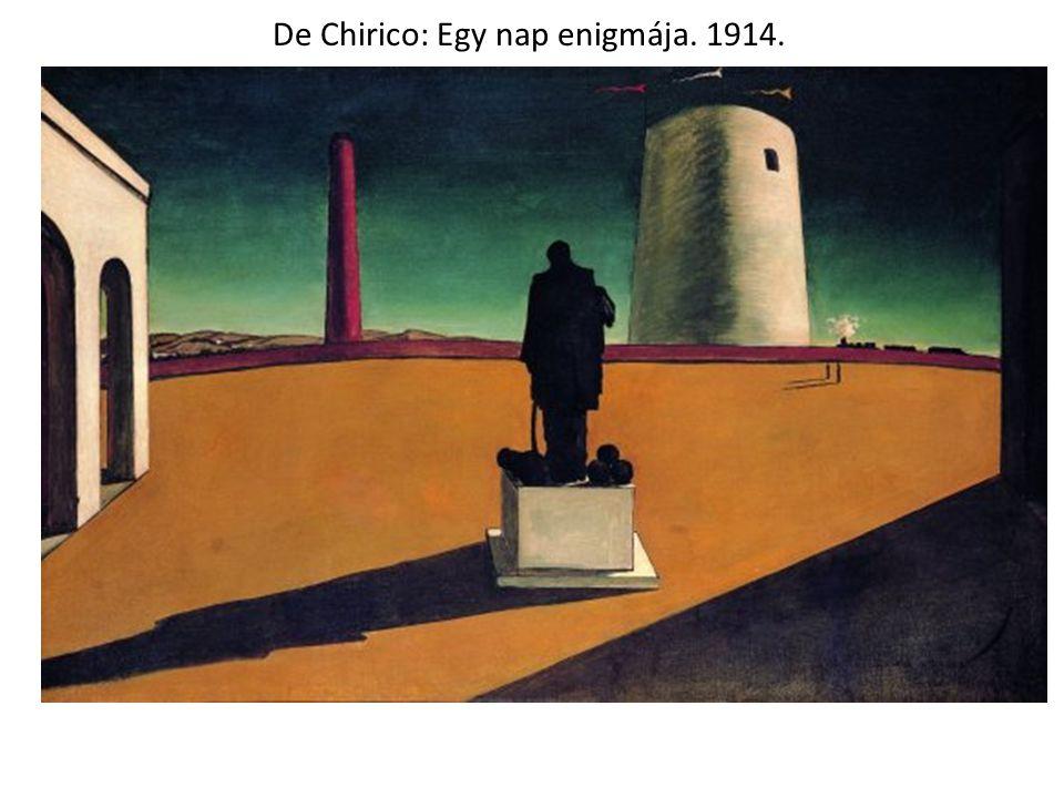De Chirico: Egy nap enigmája. 1914.