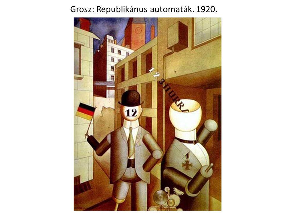 Grosz: Republikánus automaták. 1920.