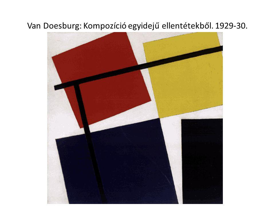 Van Doesburg: Kompozíció egyidejű ellentétekből. 1929-30.