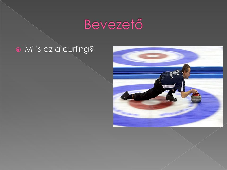  Mi is az a curling