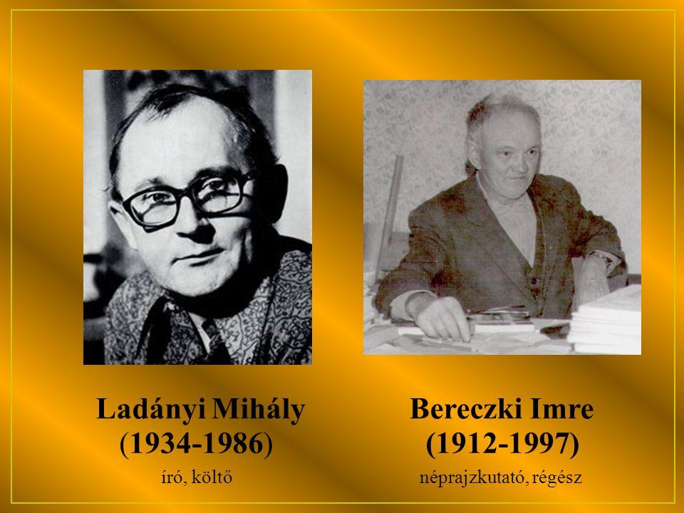 Ladányi Mihály író, költő Bereczki Imre néprajzkutató, régész (1934-1986)(1912-1997)