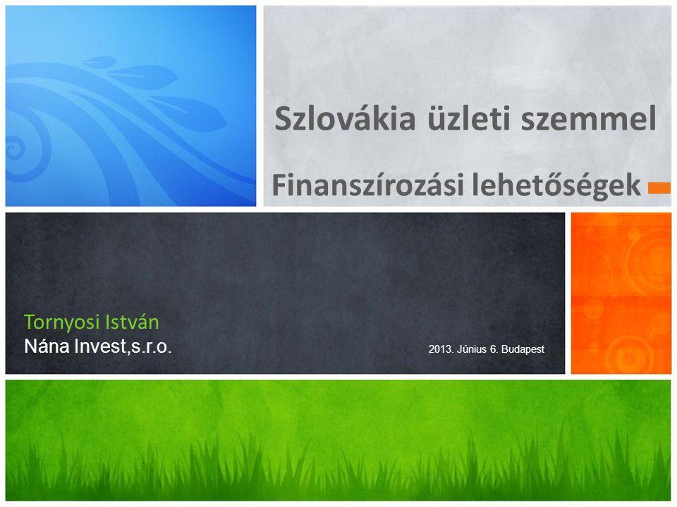 Bank rendszer.Szlovákiában pillanatnyilag 27 bank ház működik.