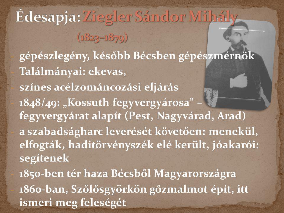 Eredeti neve: ZIEGLER GÉZA 1863. augusztus 3. – 1922. október 30.
