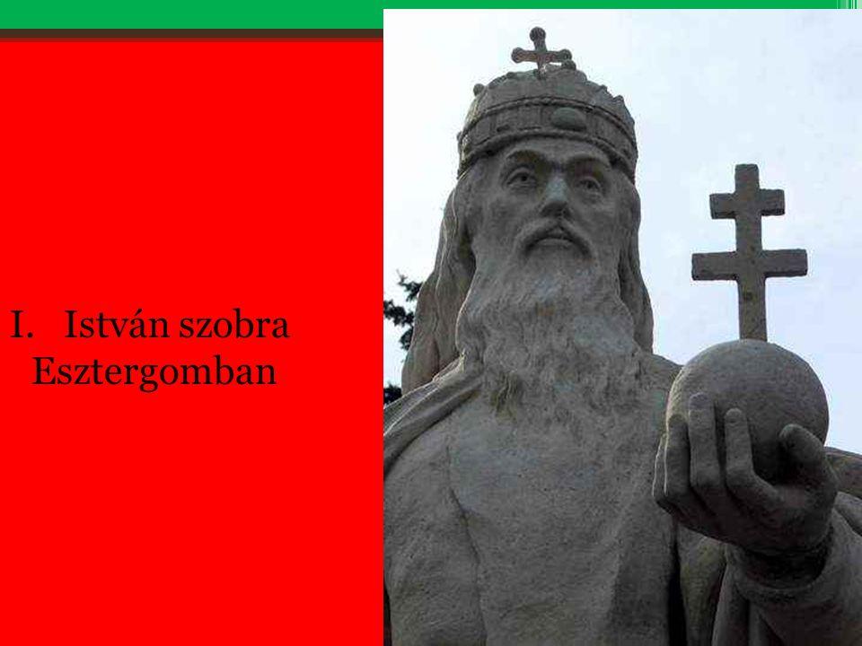 I.István szobra Esztergomban