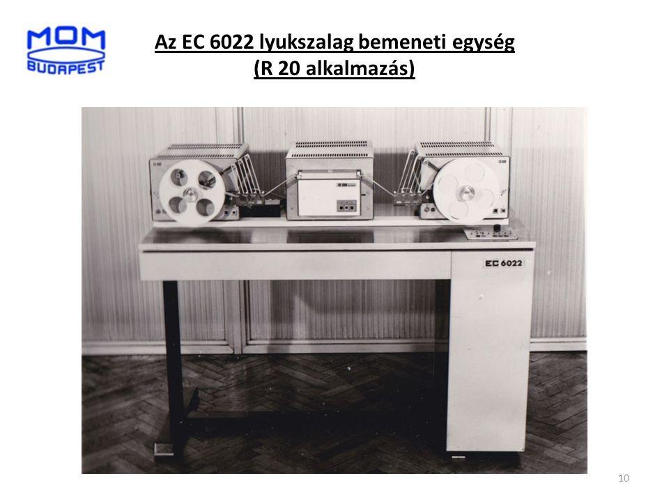 Az EC 6022 lyukszalag bemeneti egység (R 20 alkalmazás) 10