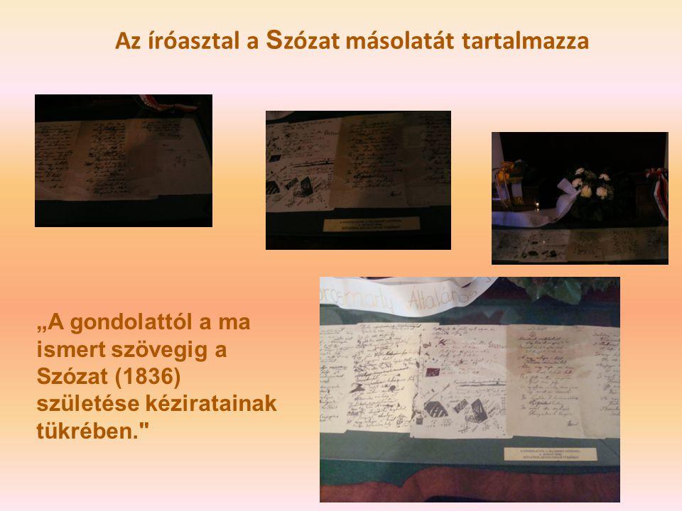 """Az íróasztal a S zózat másolatát tartalmazza """"A gondolattól a ma ismert szövegig a Szózat (1836) születése kéziratainak tükrében."""