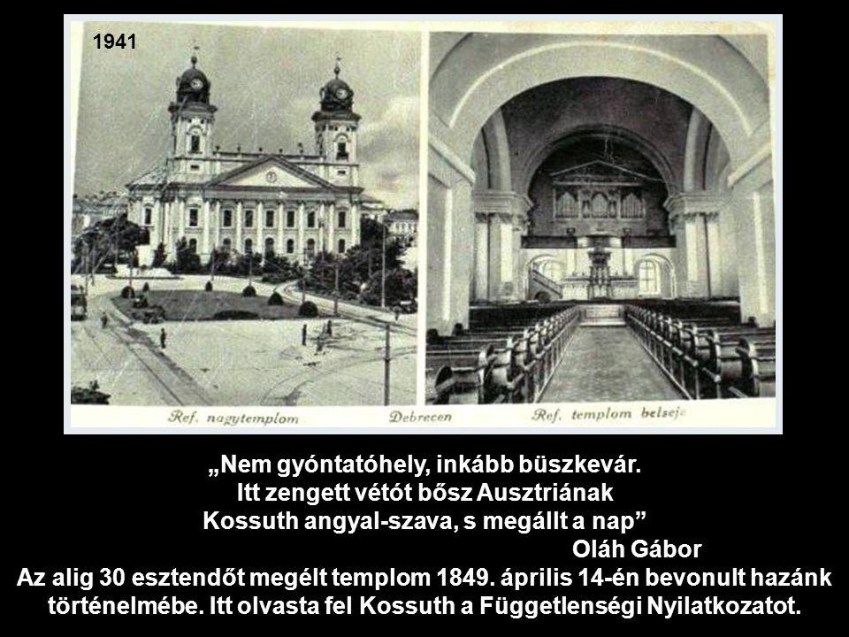 1931 A katedrális orgonáját, amely Deutschmann Jakab bécsi mühelyében készűlt, 1838-ban helyezték el.