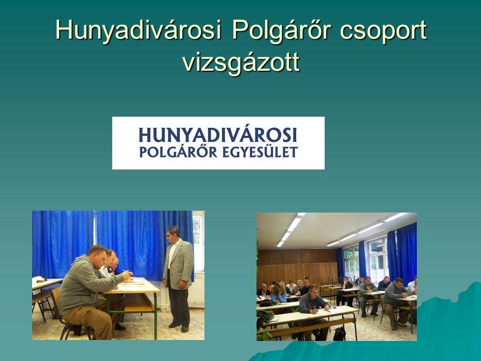 Hunyadivárosi Polgárőr csoport vizsgázott