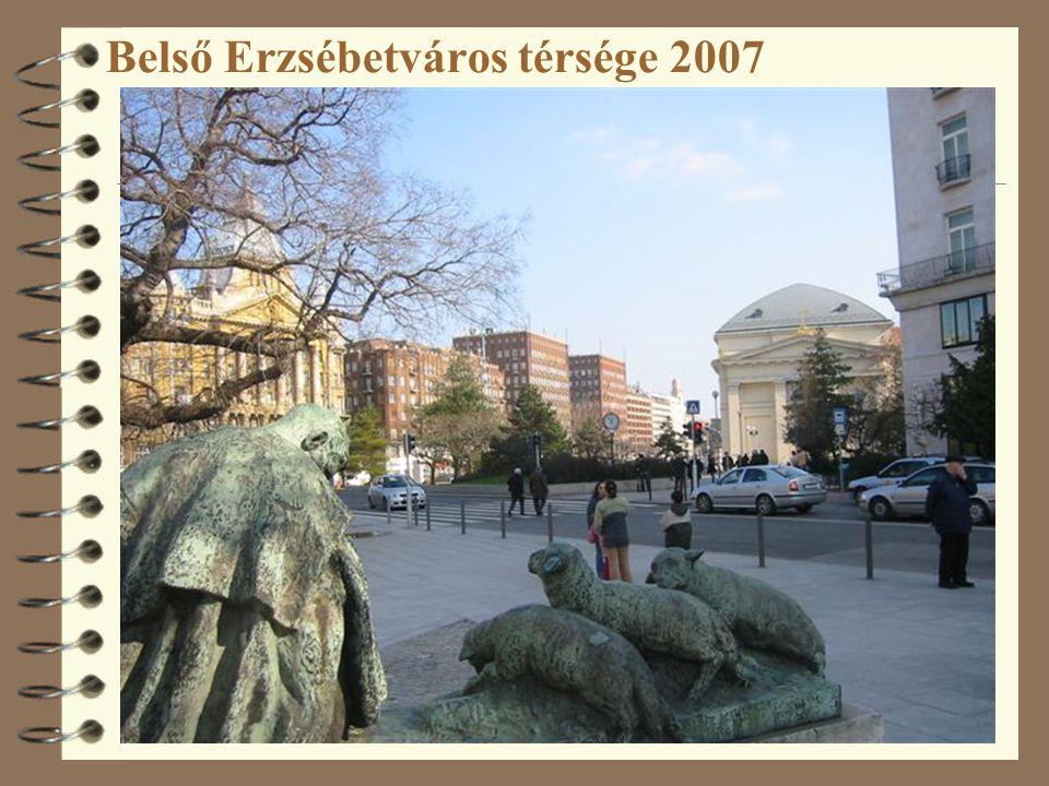 Belső Erzsébetváros térsége 2007