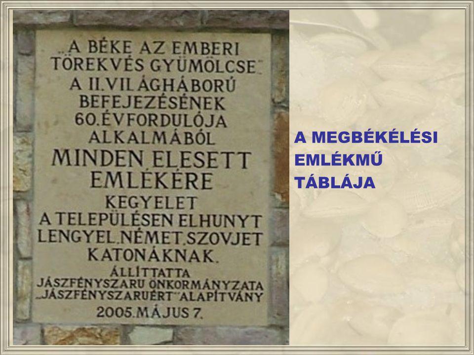 A MEGBÉKÉLÉS EMLÉKMŰVE 2005- BEN A PETŐFI MŰVELŐDÉSI HÁZ ELŐTTI TÉREN LETT ELHELYEZVE
