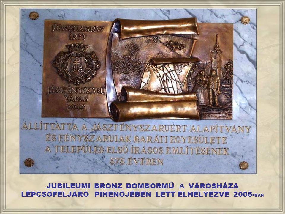 SZENT ISTVÁN BRONZ DOMBORMŰ A RK. TEMPLOM TORONY NYUGATI FALÁN LETT ELHELYEZVE 2004- BEN