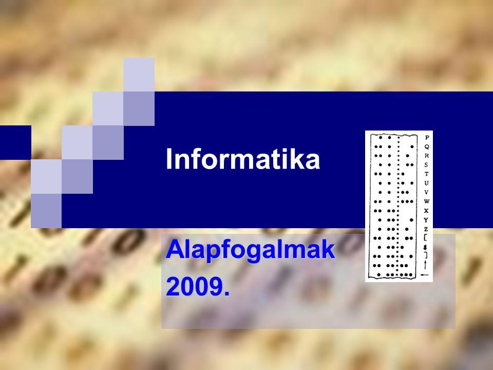 Informatika Alapfogalmak2009.