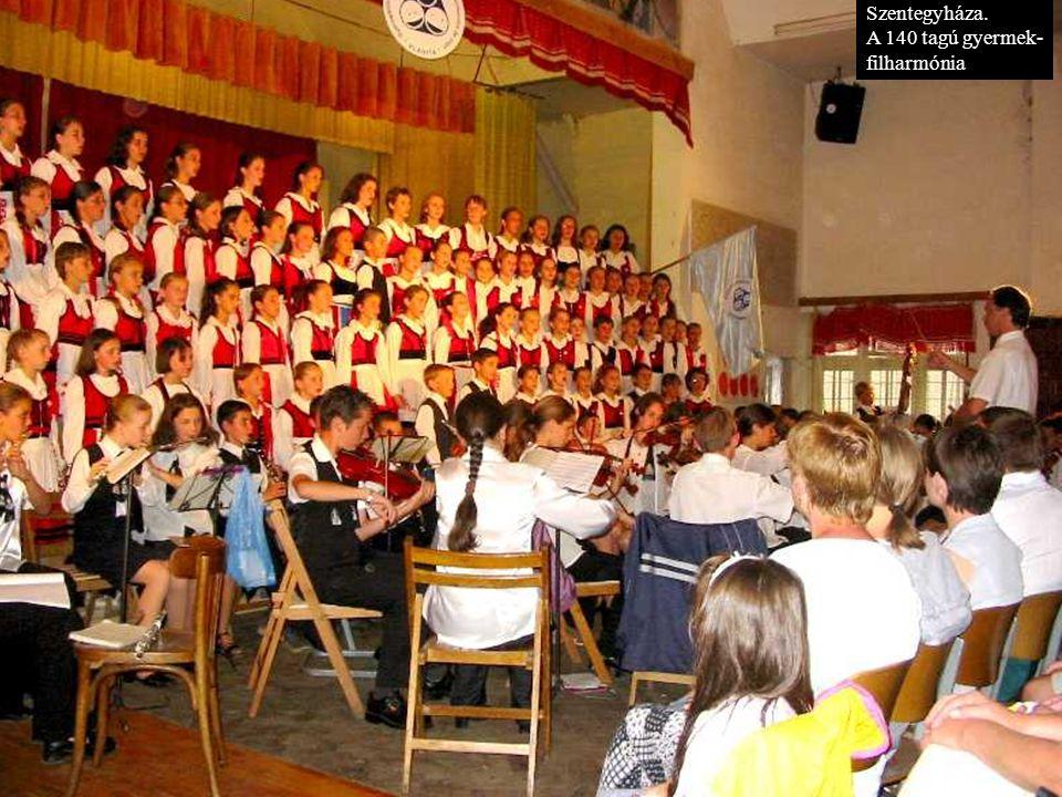 Szentegyháza. A 140 tagú gyermek- filharmónia