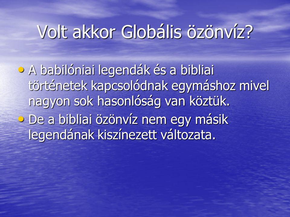 Volt akkor Globális özönvíz.