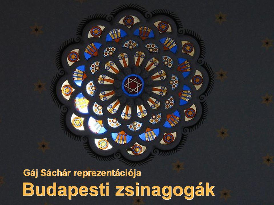 Budapesti zsinagogák Gáj Sáchár reprezentációja
