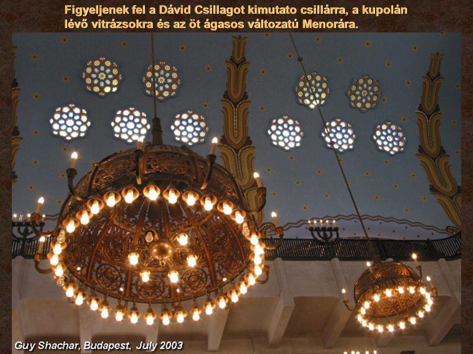 Figyeljenek fel a Dávid Csillagot kimutato csillárra, a kupolán lévő vitrázsokra és az öt ágasos változatú Menorára.
