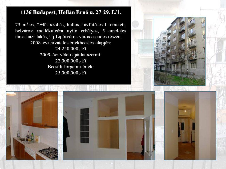 1138 Budapest, Balzsam u.13. 373 m 2 területű lakóház és udvar, melyből az épület 240 m 2.