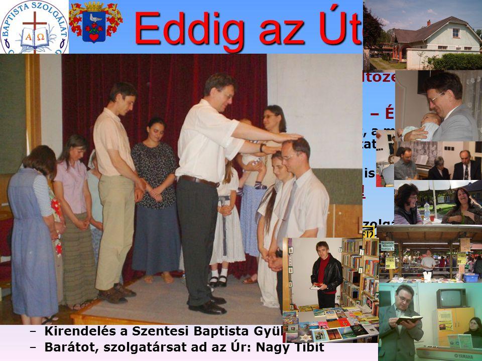 2003-2004: Csongrádi házvásárlások, költözés – –Száraz-Nagy Hédiék és a Giricz-család 2004 Jelentősebb alkalmai (Mit tegyünk? – Éljünk!) – –A Szentesi