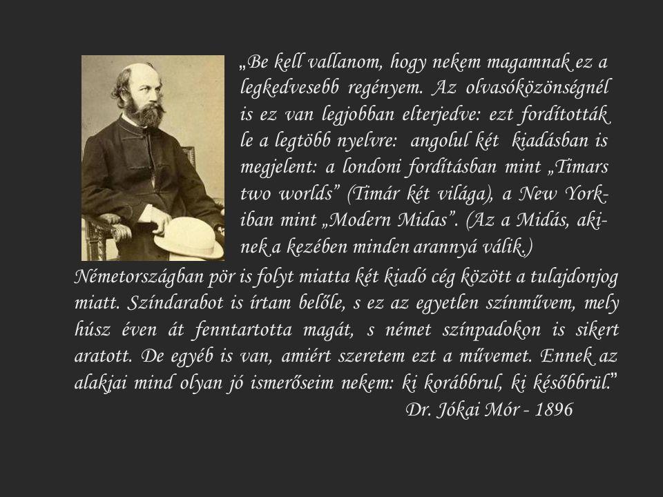 Jókai regényét először Korda Sándor filmesítette meg 1918-ban.