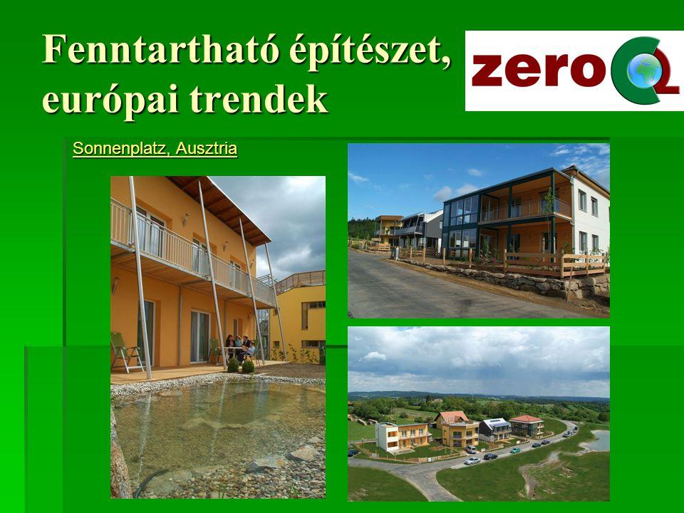 Fenntartható építészet, európai trendek Hessen: Nagyléptékű építkezések, többszintes, soklakásos tömbök épülnek, ahol a fűtés, és néha a hűtés annyira olcsó, hogy ingyen van, mert többe kerülne a mérésük és a számlázásuk.
