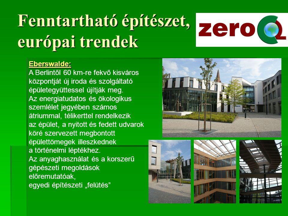 Fenntartható építészet, európai trendek Athén: A mediterrán klimatikus körülményekhez alkalmazkodni képes építészet a mesterséges hűtést igyekszik kiküszöbölni, az árnyékolás, zöld szigetek, természetes szellőztetés, megfelelő anyaghasználat stb.