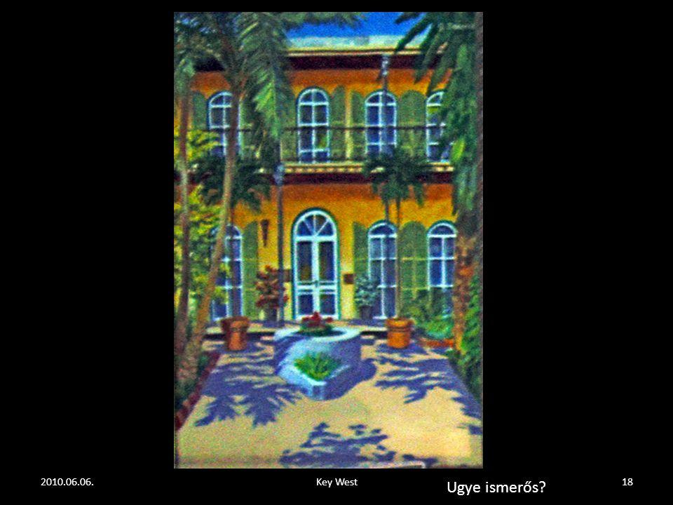 2010.06.06.Key West17 Nézze meg a bal – oldali festményt!