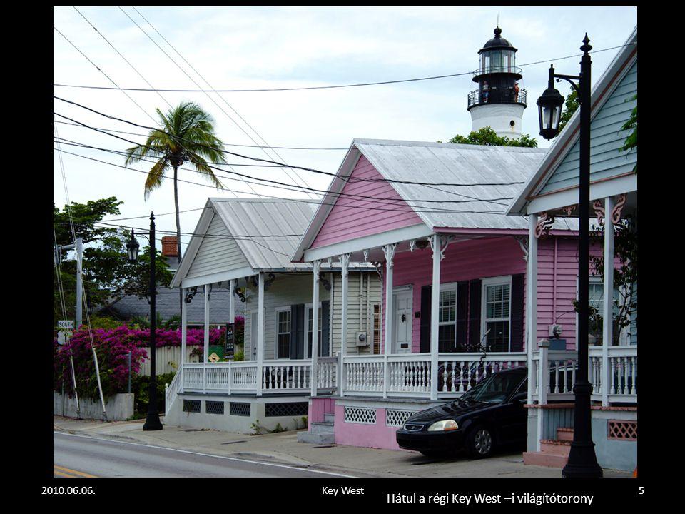 2010.06.06.Key West5 Hátul a régi Key West –i világítótorony