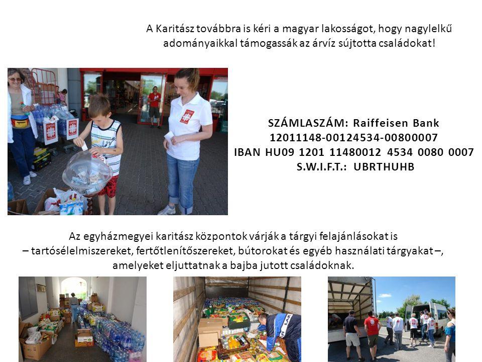 A Karitász továbbra is kéri a magyar lakosságot, hogy nagylelkű adományaikkal támogassák az árvíz sújtotta családokat.