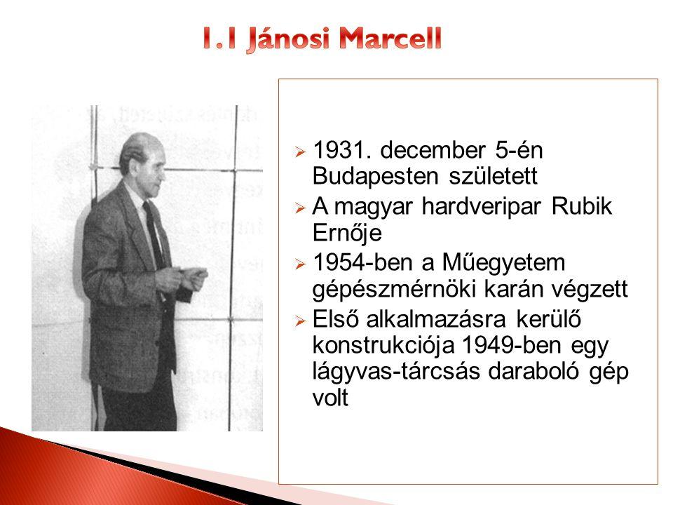  1931. december 5-én Budapesten született  A magyar hardveripar Rubik Ernője  1954-ben a Műegyetem gépészmérnöki karán végzett  Első alkalmazásra