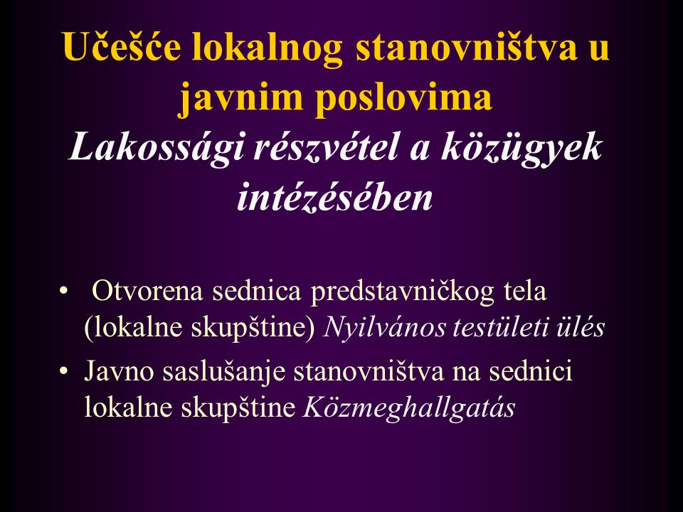 Učešće lokalnog stanovništva u javnim poslovima II.