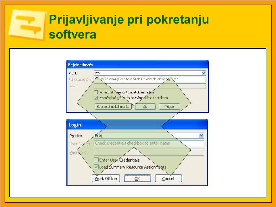 Prijavljivanje pri pokretanju softvera